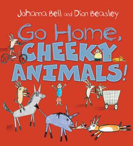 Go Home Cheeky Animals
